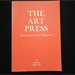 The Art Press, Two  Centuries of Art Magazines - Art Documents Number 1