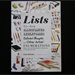 Lists, To-dos, Illustrated Inventories, Collected Thoughts, and Other Artists' Enumerations, From the Smithsonian's Archives of American Art by Liza Kirwin