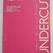 UNDERCUT 10/11 - British Avant-Garde Film Issue - Winter 1983