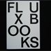 FLUXUS BOOKS 'Fluxus Artist Books from the Luigi Bonotto Collection