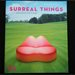 Surreal Things, Surrealism and Design