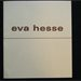 Eva Hesse 1936-70, An Exhibition of Sculpture and Drawings, September 25 - October 31 1974